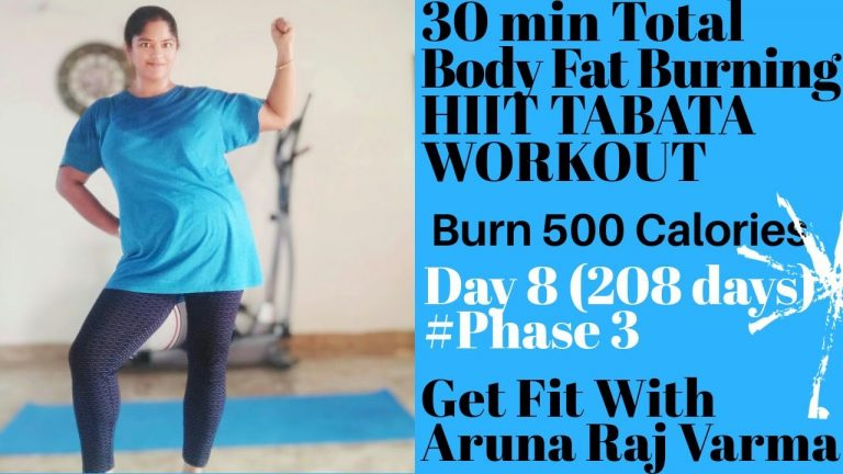 30 min Total Body HIIT Tabata workout #Burn 500 Calories #Day 8 (208 days)# Phase 3